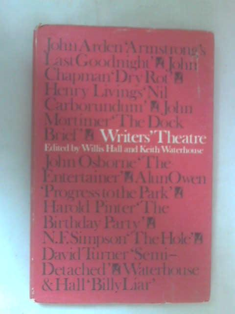 Writers' Theatre by Keith Waterhouse & Willis Hall