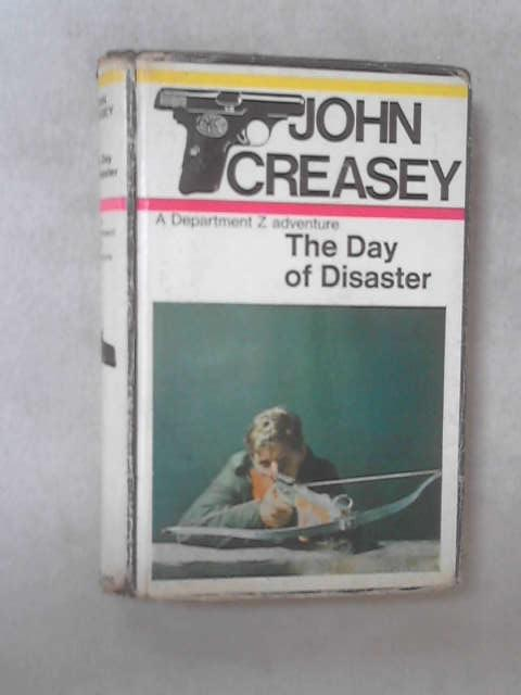 The day of disaster By John Creasey