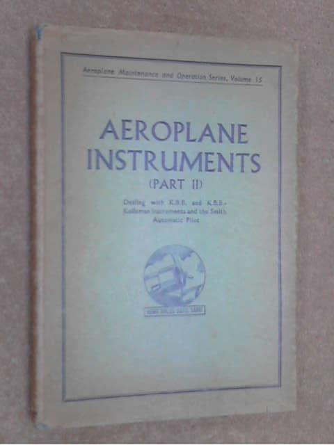 Aeroplane instruments (volume 2, part 1) by Unknown