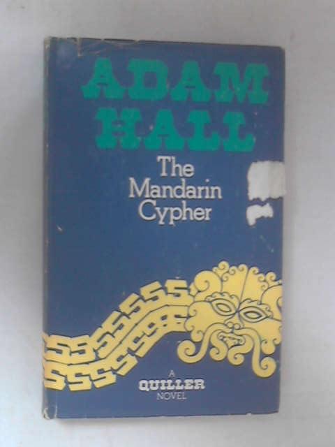 The Mandarin Cypher by Adam Hall