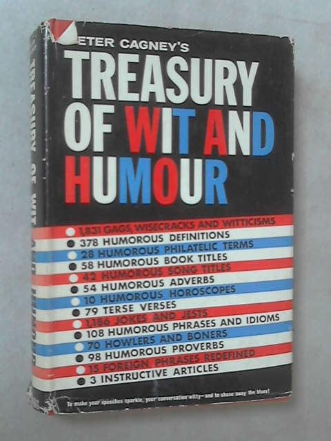 Treasury of Wit and Humour by Peter Cagney