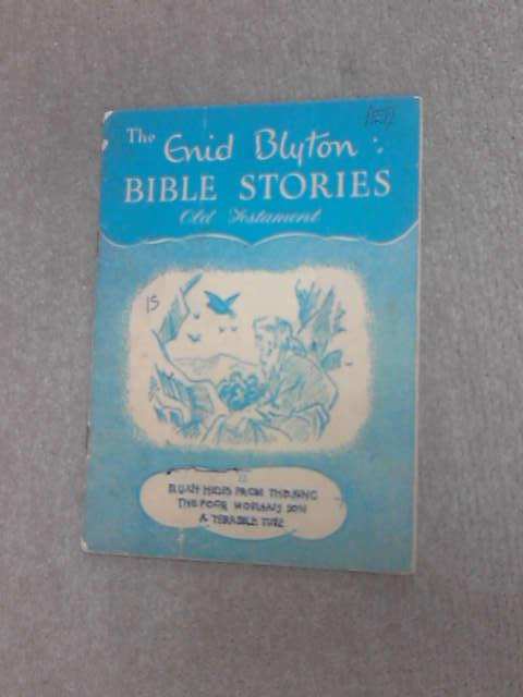 The Enid Blyton bible stories 12 by Blyton, Enid.