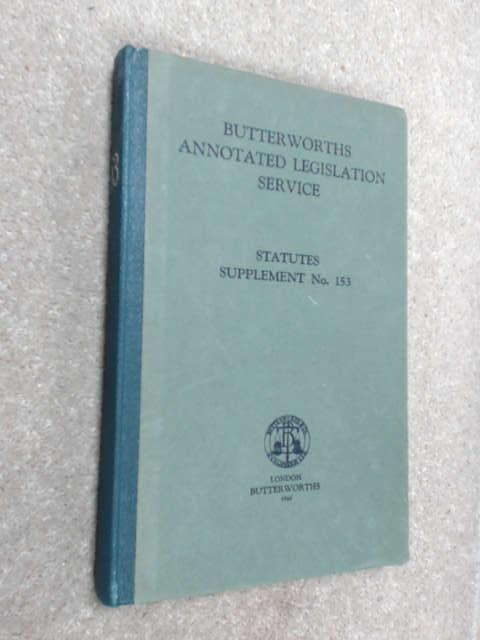 Butterworths Annotated Legislation Service - NO: 153 by Butterworths Legal Editorial Staff