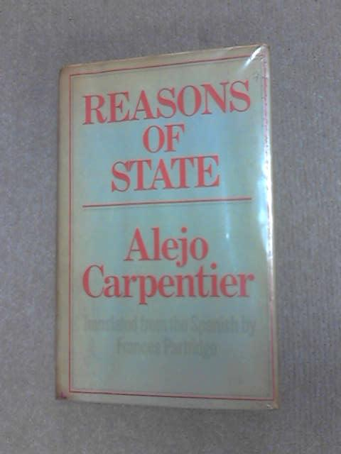 Reasons of State. by Carpenter, Alejo