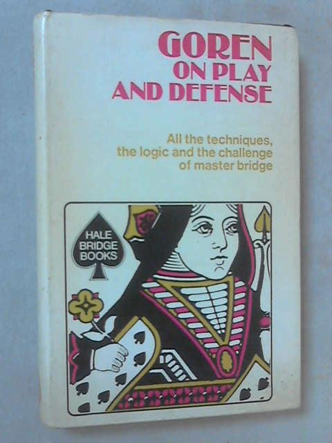 Goren on Play and Defence by Charles H. Goren