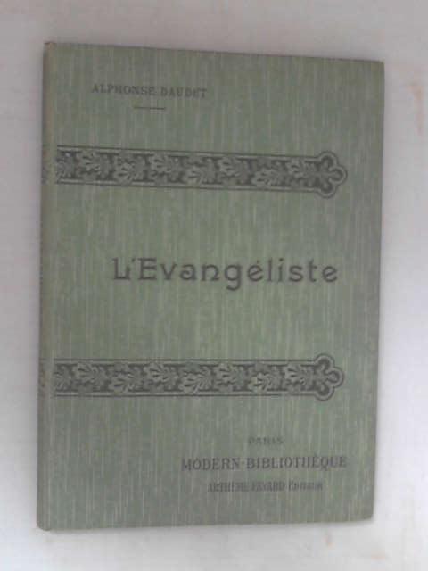 L'Evangeliste by Alphonse Daudet
