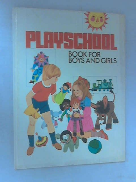 Playschool Book for Boys & Girls by Various