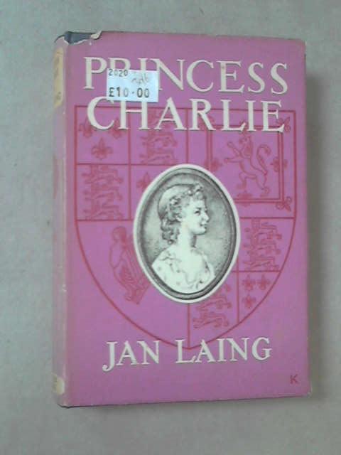 Princess Charlie by Jan Laing