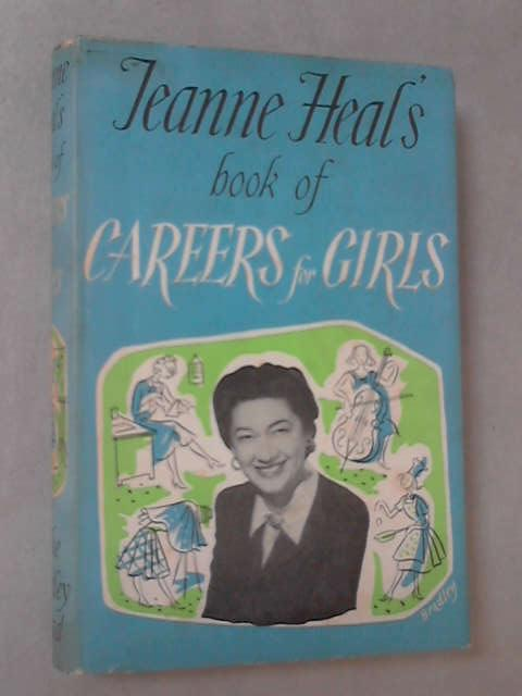 Book of Careers for Girls By Jeanne Heal