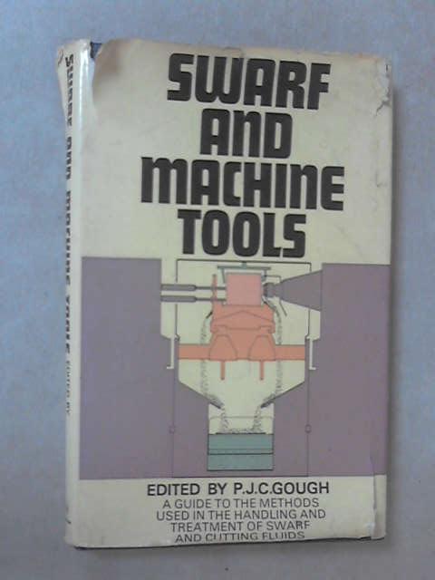 Swarf and Machine Tools by P J Gough