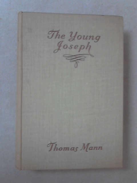 Joseph and His Brethren: II, The Young Joseph