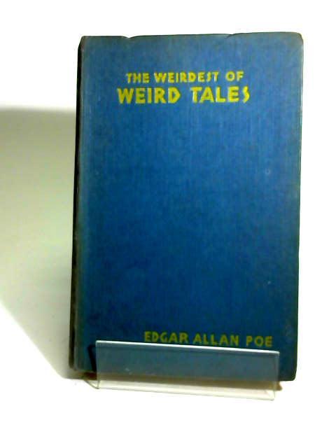 The Weirdest of Weird Tales