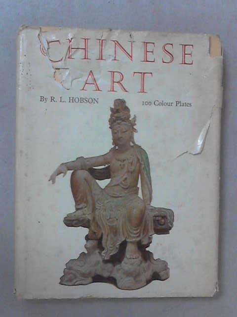 Chinese Art by R. L Hobson