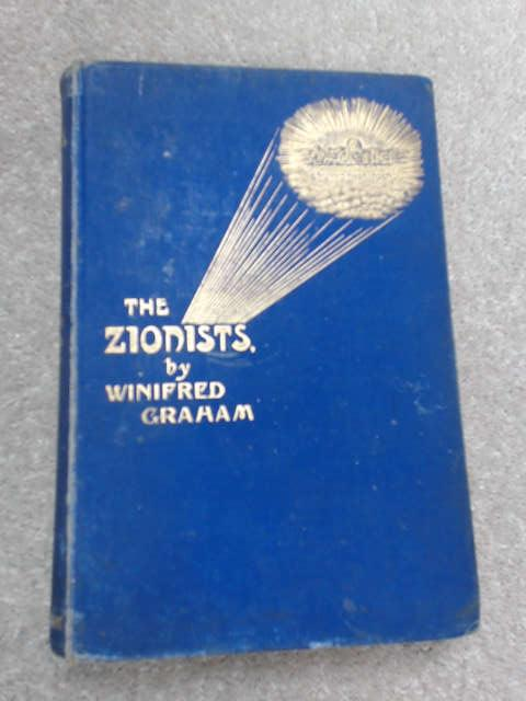 The Zionists by Winifred Graham
