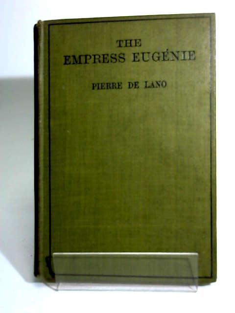 The Empress Eug by Lano, Pierre de
