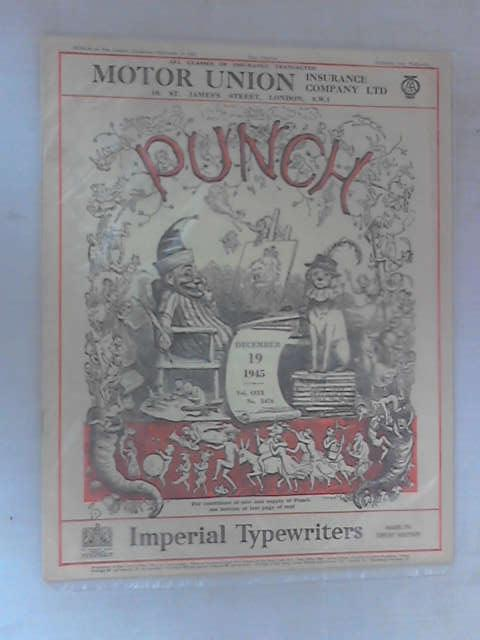 Punch: December 19th 1945, Vol. CCIX, No. 5476 by Various
