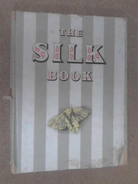 The silk book by Anon