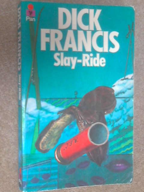 Slay-Ride by Francis, Dick