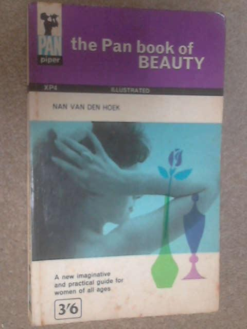 The Pan Book of Beauty by Nan van den Hoek