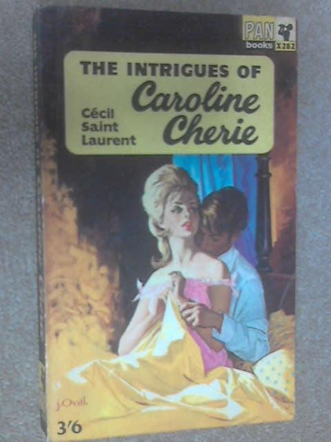 The Intrigues of Caroline Cherie by Saint Laurent, Cecil
