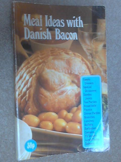 Meal Ideas with Danish Bacon by Tony Hall (illus)