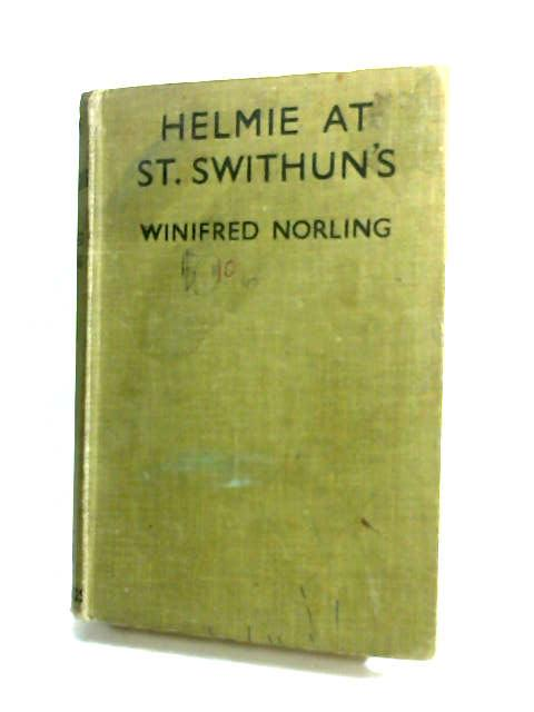 Helmie at St. Swithuns by Norling, Winifred.
