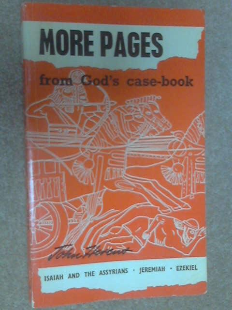 More Pages from God's Case-Book by Hercus, John