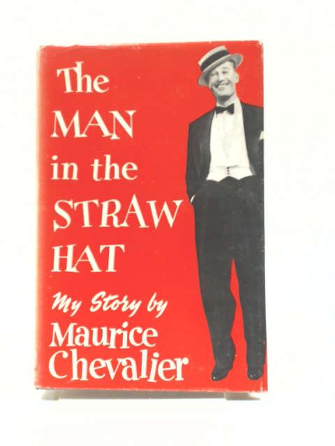 The man in the Straw Hat by Chevalier, Maurice