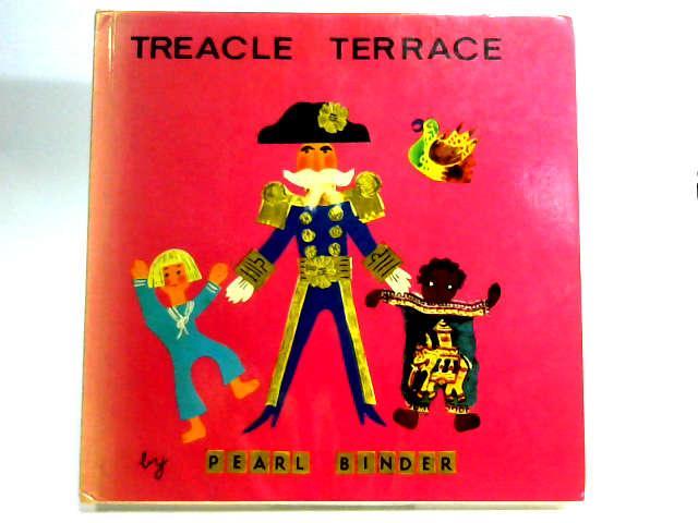 Treacle Terrace by Binder, Pearl.