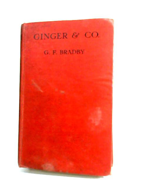 Ginger & Co by Bradby, G. F.