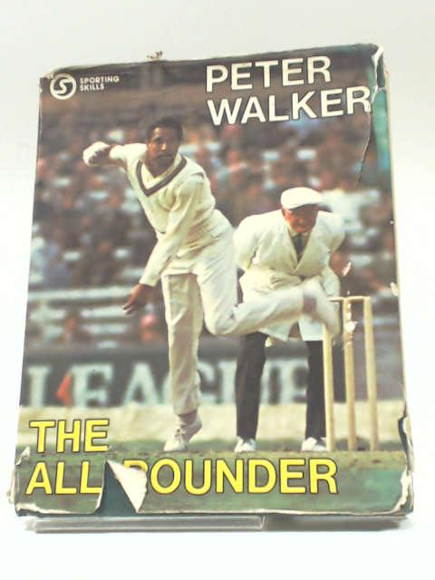 The All-Rounder by Peter Walker