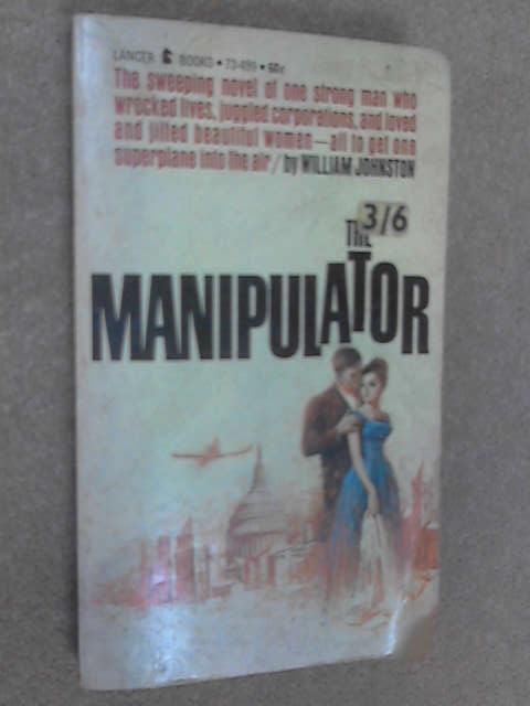The Manipulator by William Johnston