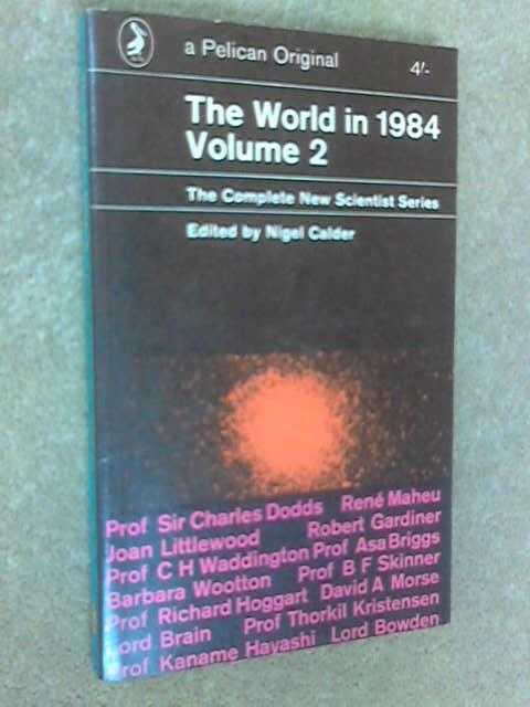 The World in 1984 Vol 2 by Nigel Calder