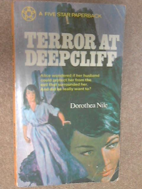 Terror at Deepcliff by Dorothea Nile