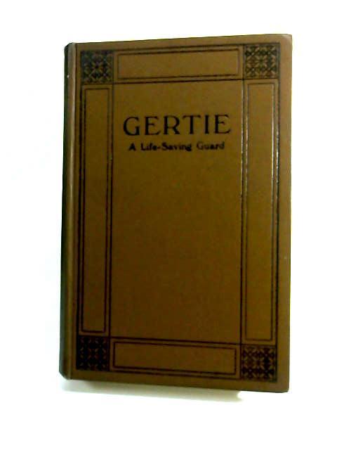 Gertie - A Life-Saving Guard by Hope, Noel