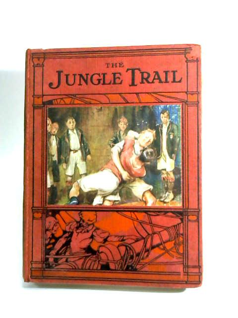 The Jungle Trail Adventure Book by Anon