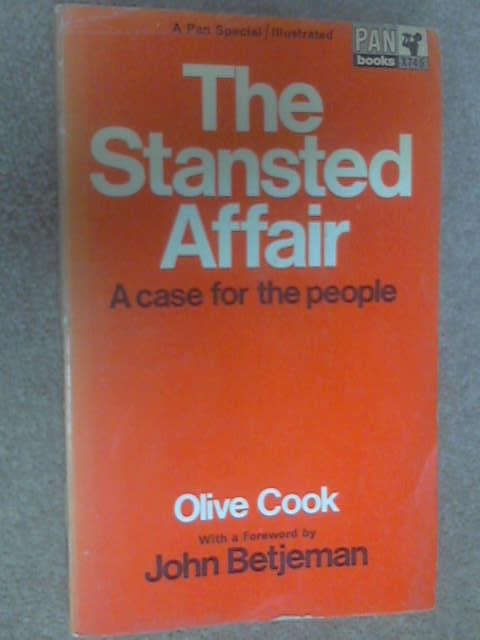 The Stansted Affair: A Case for the People by Cook, Olive