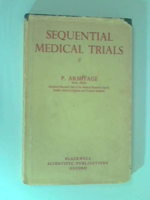 Sequential Medical Trials by Armitage, P.