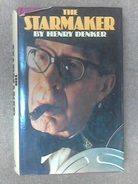The Starmaker by Henry Denker