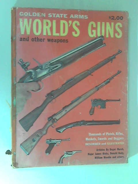 World's Guns & Other Weapons by Various