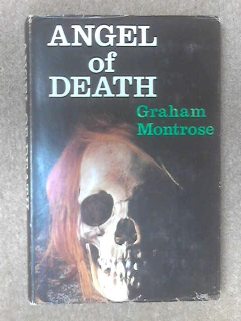 Angel of Death by Graham Montrose