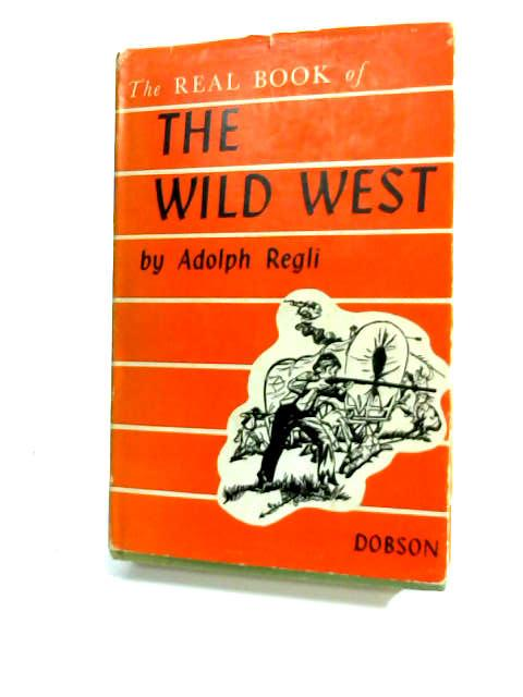 Wild West (Real Book) by Regli, A.