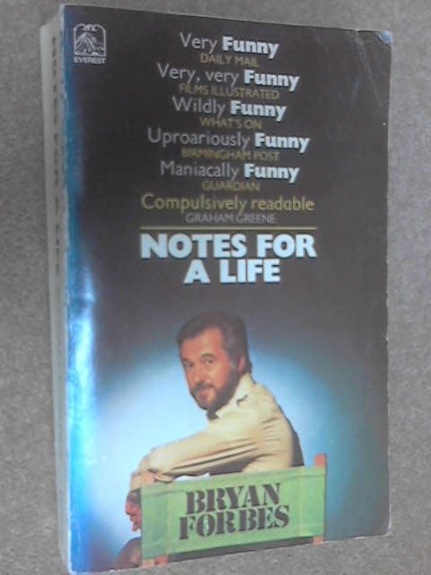 Notes for a Life by Forbes, Bryan