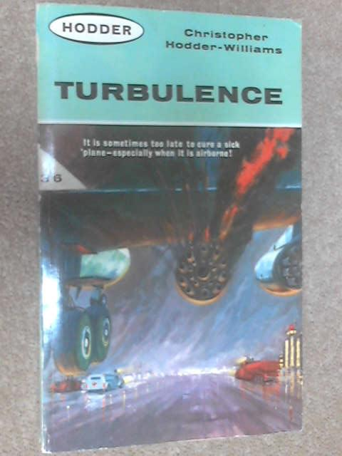 Turbulence by Christopher Hodder-Williams