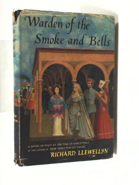 Warden of the smoke and bells by Llewellyn, Richard