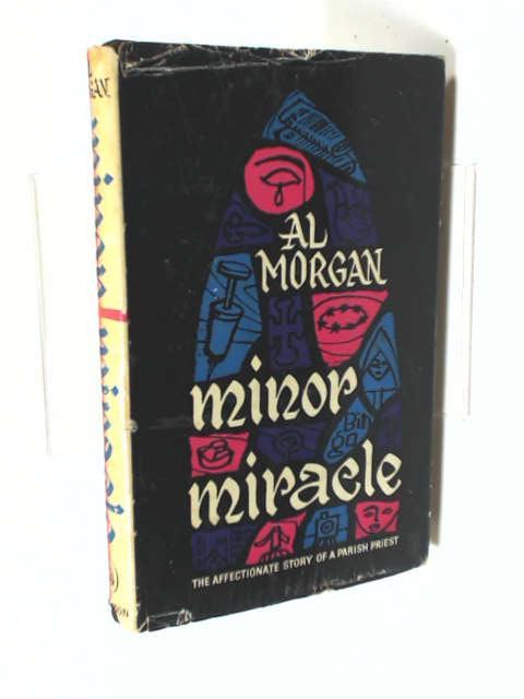 Minor Miracle by Al Morgan