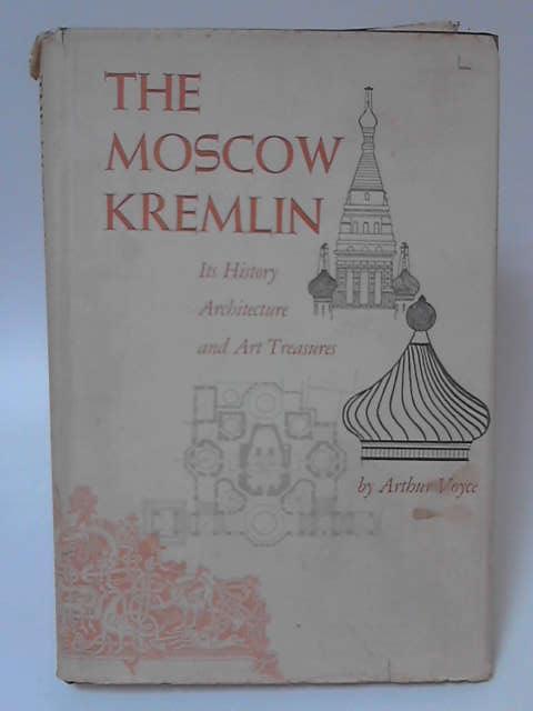 The Moscow Kremlin by Arthur Voyce