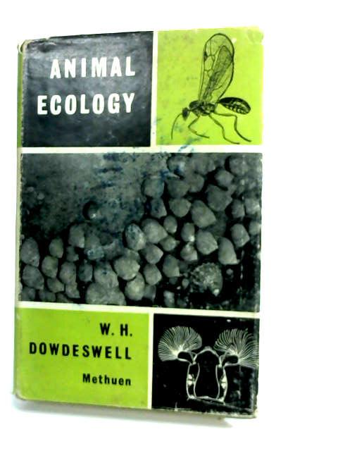 Animal Ecology by Dowdeswell, W. H.