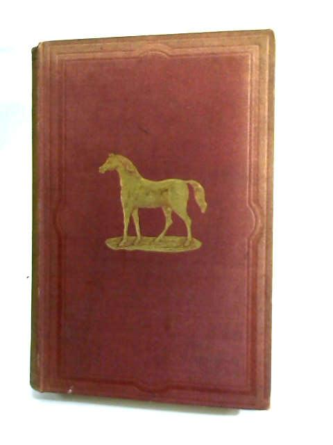 The simple Ailments of Horses; their nature and treatment by W. F.
