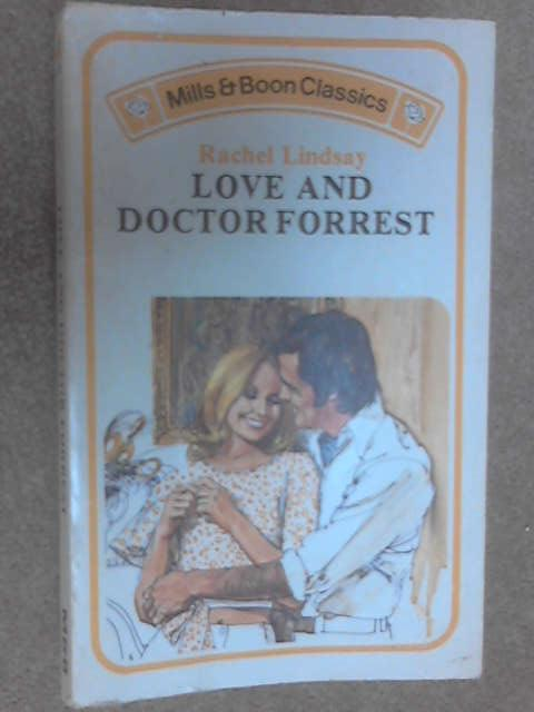 Love and Doctor Forrest by Rachel Lindsay